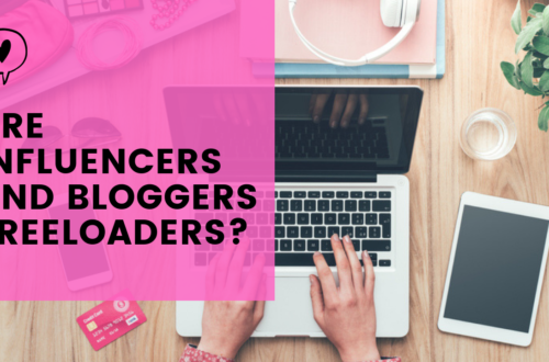 OPINION: Are Influencers/Bloggers Freeloaders?