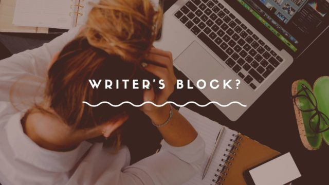 Writing About Writer's Block | Tips and Tricks to Overcome Your (Our) Struggle