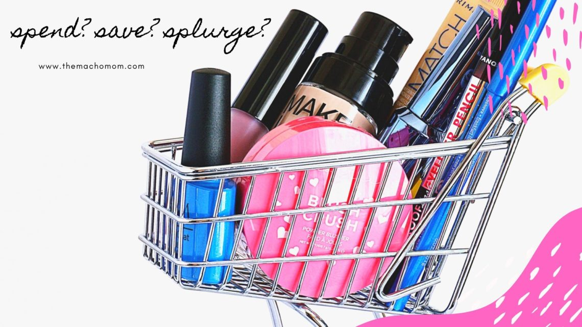On Beauty Products: Where I Spend, Save, and Splurge