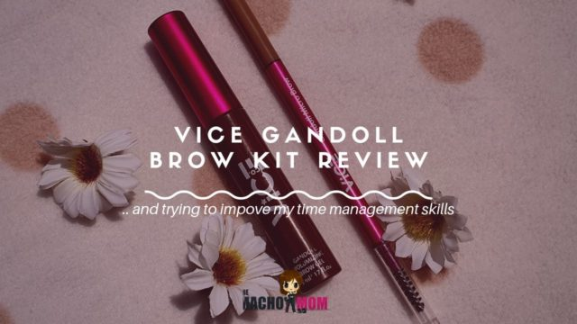 VICE Gandoll Brow Kit Review (Soft Brown) + trying to impove my time management skills