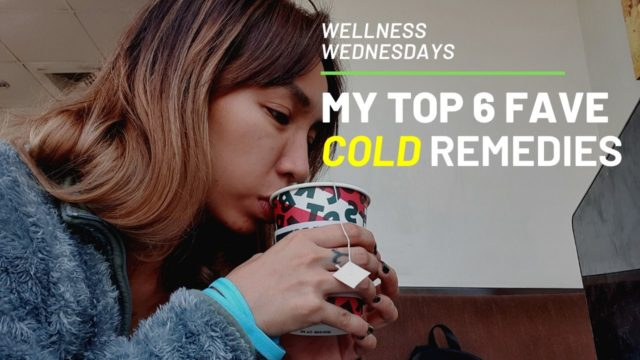 6 Quick Cold Remedies that Works for Me