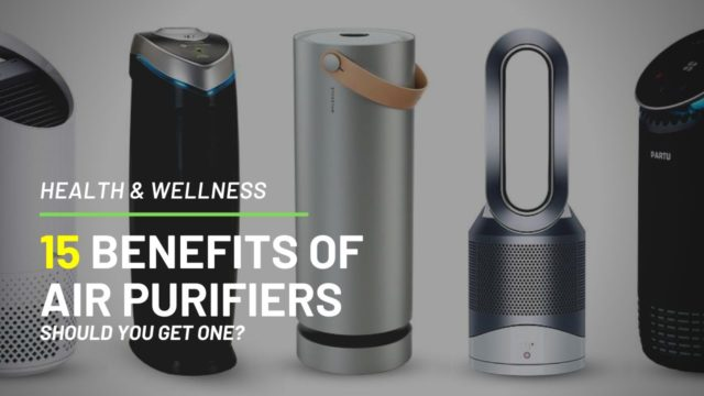15 Benefits of Air Purifiers