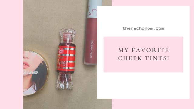 My Favorite Lip and Cheek Tints (Review + Swatch