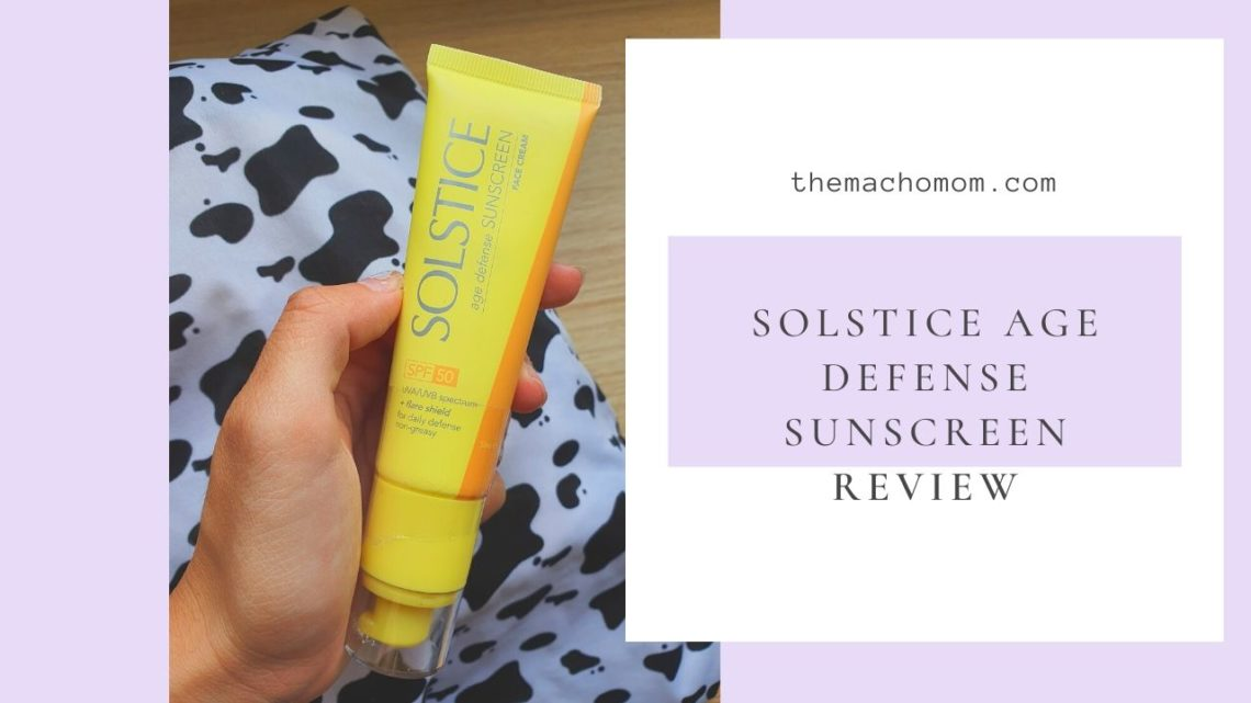 Wish I've Tried Solstice Age Defense Sunscreen Earlier!