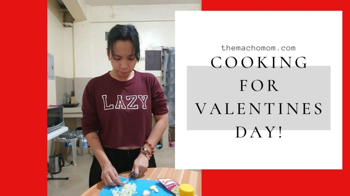 Cooking for Valentines Day!
