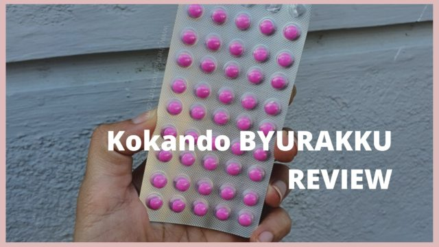 Kokando BYURAKKU Japanese Slimming Supplement| an honest review