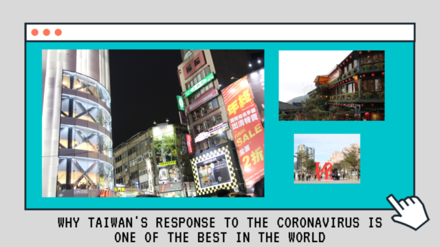 Why Taiwan's response to the Coronavirus is one of the best in the world