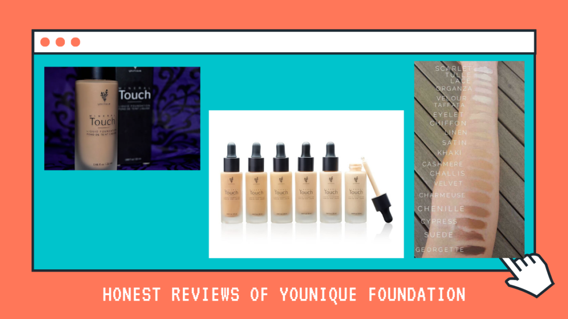 Honest Reviews of Younique Foundation