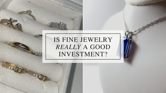 Is Fine Jewelry a Good Investment_ (1)